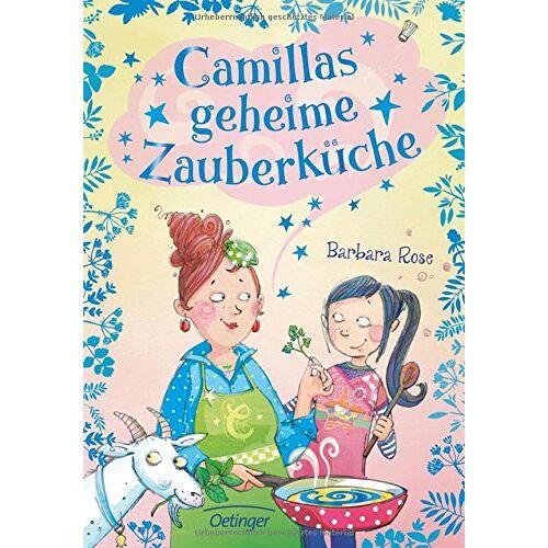 Barbara Rose - Camillas geheime Zauberküche - Preis vom 28.05.2020 05:05:42 h