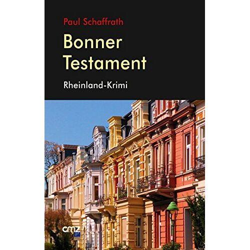 Paul Schaffrath - Bonner Testament: Rheinland-Krimi - Preis vom 16.05.2021 04:43:40 h