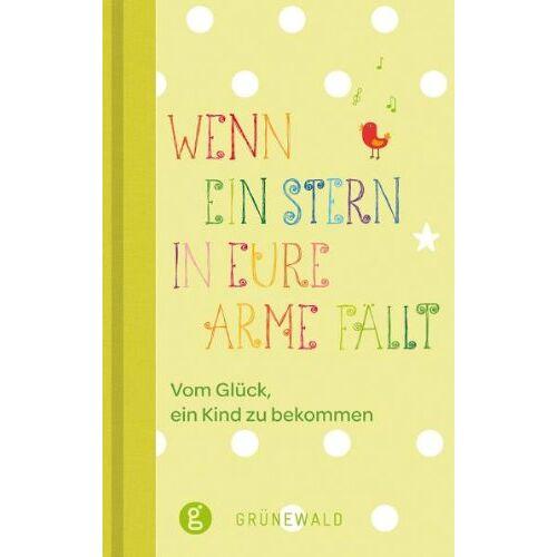 Andrea Langenbacher - Wenn ein Stern in eure Arme fällt: Vom Glück ein Kind zu bekommen - Preis vom 14.04.2021 04:53:30 h