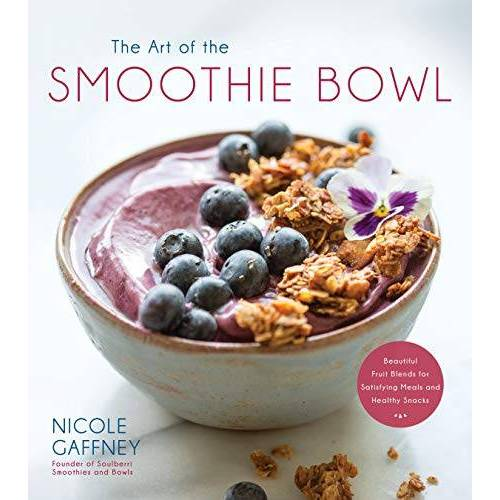 Nicole Gaffney - The Art of the Smoothie Bowl: Beautiful Fruit Blends for Satisfying Meals and Healthy Snacks - Preis vom 16.01.2020 05:56:39 h