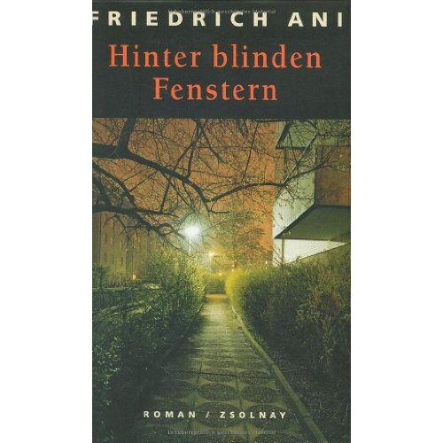 Friedrich Ani - Hinter blinden Fenstern: Roman - Preis vom 20.10.2020 04:55:35 h