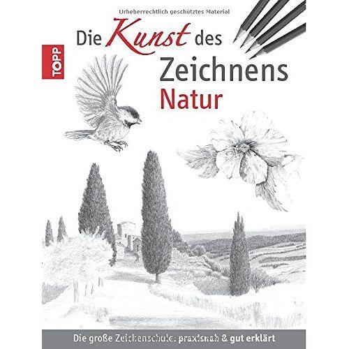 - Die Kunst des Zeichnens - Natur: Die große Zeichenschule: praxisnah & gut erklärt - Preis vom 05.04.2020 05:00:47 h