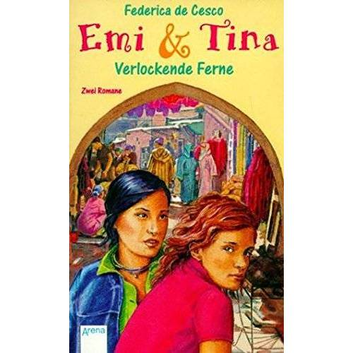 Federica DeCesco - Emi & Tina: Verlockende Ferne (Emi und Tina) - Preis vom 14.04.2021 04:53:30 h