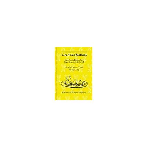 Lene Voigt - Lene Voigts Kochbuch: Vereinfachtes Kochbuch der Prager Deutschen Kochschule - Preis vom 03.05.2021 04:57:00 h
