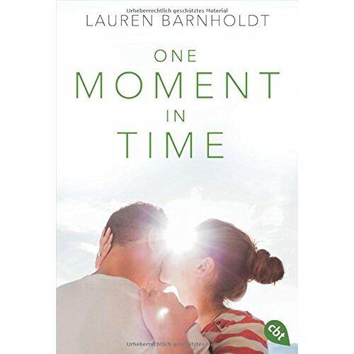 Lauren Barnholdt - One Moment in Time (Die Moment-Triologie, Band 2) - Preis vom 15.04.2021 04:51:42 h