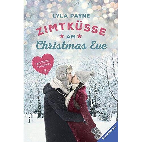 Lyla Payne - Unterm Mistelzweig mit Mr Right/Zimtküsse am Christmas Eve (Ravensburger Taschenbücher) - Preis vom 22.10.2020 04:52:23 h