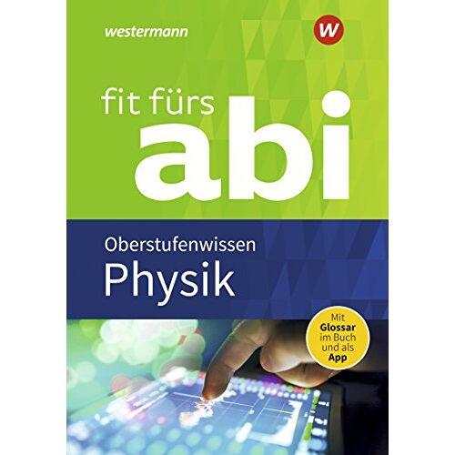 - Fit fürs Abi: Physik Oberstufenwissen - Preis vom 10.05.2021 04:48:42 h