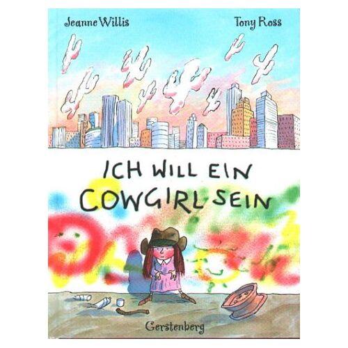Jeanne Willis - Ich will ein Cowgirl sein - Preis vom 25.02.2021 06:08:03 h
