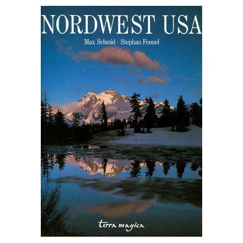 Max Schmid - Nordwest USA - Preis vom 20.10.2020 04:55:35 h