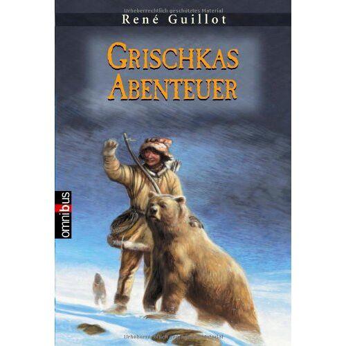 Rene Guillot - Grischkas Abenteuer: Band 1+ 2: Grischka und sein Bär. Grischka und die Wölfe - Preis vom 18.04.2021 04:52:10 h