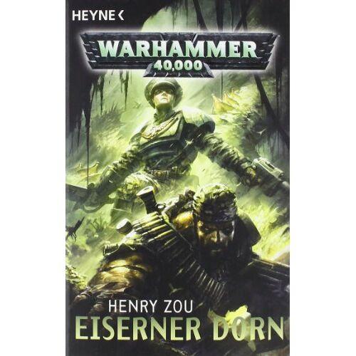 Henry Zou - Eiserner Dorn: Warhammer-40,000-Roman - Preis vom 14.05.2021 04:51:20 h