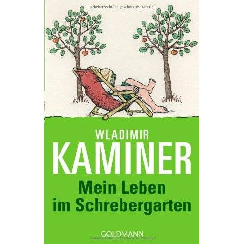 Wladimir Kaminer - Mein Leben im Schrebergarten - Preis vom 27.02.2021 06:04:24 h