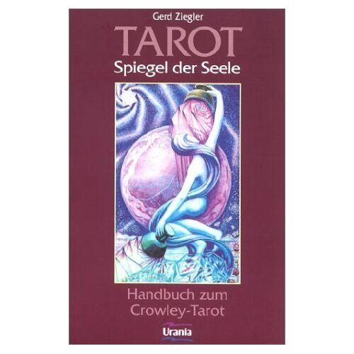 Ziegler, Gerd B. - Tarot - Spiegel der Seele - Preis vom 18.04.2021 04:52:10 h