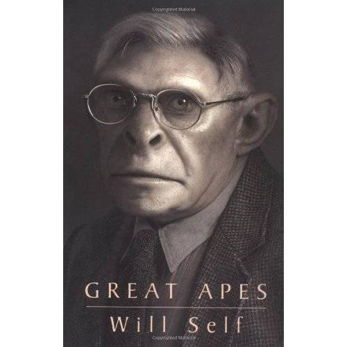 Will Self - Great Apes (Will Self) - Preis vom 06.03.2021 05:55:44 h