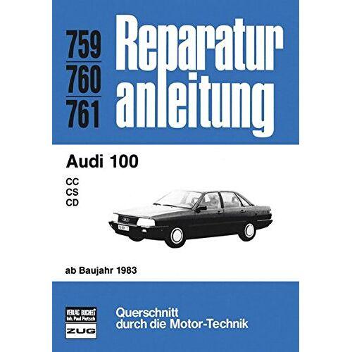 - Audi 100 ab 1983 (Reparaturanleitungen) - Preis vom 06.03.2021 05:55:44 h