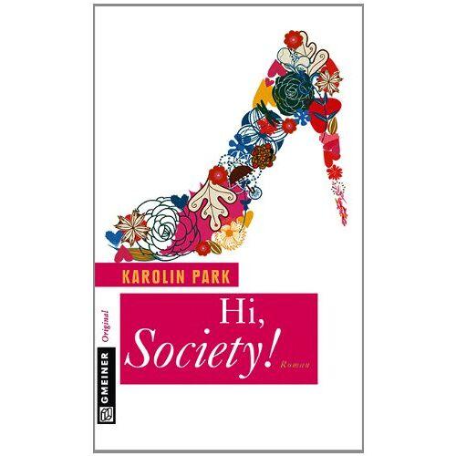 Karolin Park - Hi, Society! - Preis vom 07.05.2021 04:52:30 h
