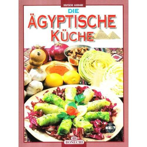 - Die ägyptische Küche - Preis vom 25.02.2021 06:08:03 h
