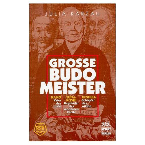 Julia Karzau - Große Budomeister - Preis vom 12.04.2021 04:50:28 h