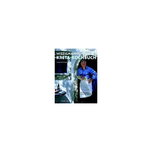 Eckart Witzigmann - Witzigmanns Kreta-Kochbuch - Preis vom 18.10.2019 05:04:48 h