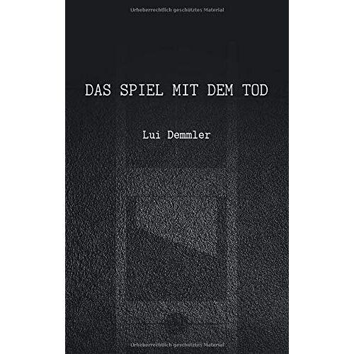Lui Demmler - Das Spiel mit dem Tod - Preis vom 16.01.2021 06:04:45 h