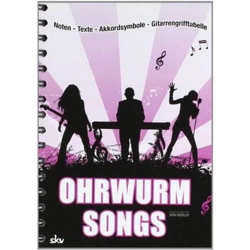 Sven Kessler - Ohrwurm-Songs: Noten-Texte-Akkordsymbole-Gitarrengriffe - Preis vom 13.04.2021 04:49:48 h