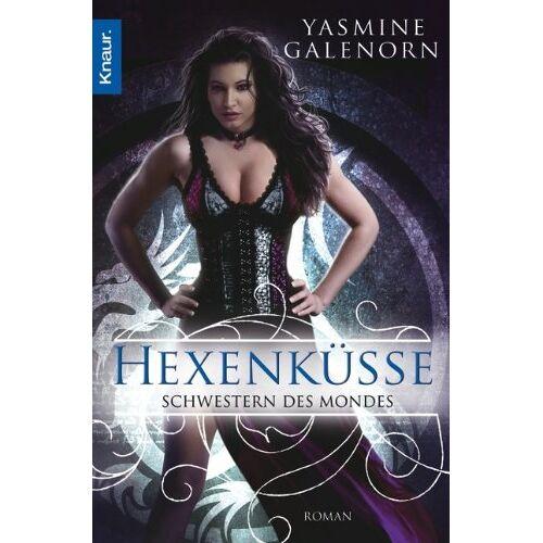 Yasmine Galenorn - Schwestern des Mondes 4: Hexenküsse - Preis vom 18.04.2021 04:52:10 h