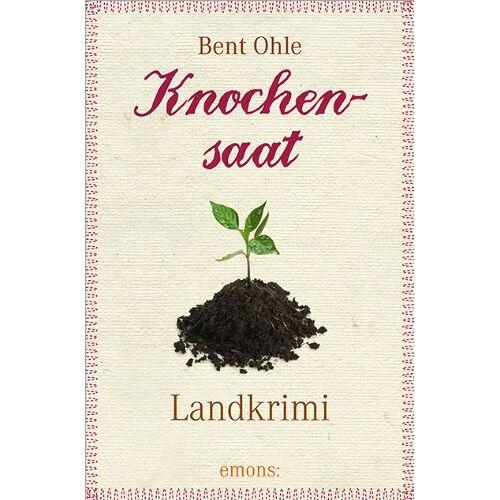 Bent Ohle - Knochensaat - Preis vom 24.10.2020 04:52:40 h