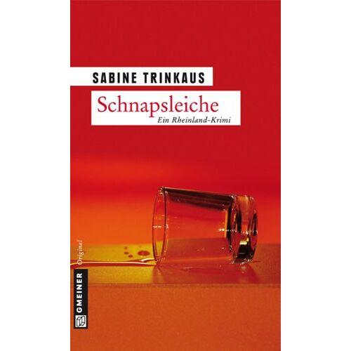 Sabine Trinkaus - Schnapsleiche - Preis vom 16.04.2021 04:54:32 h