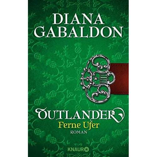 Diana Gabaldon - Outlander - Ferne Ufer: Roman (Die Outlander-Saga) - Preis vom 13.05.2021 04:51:36 h