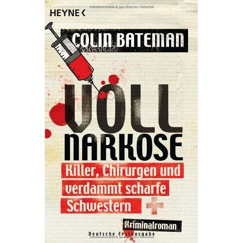Colin Bateman - Vollnarkose: Killer, Chirurgen und verdammt scharfe Schwestern - Kriminalroman - Preis vom 13.05.2021 04:51:36 h