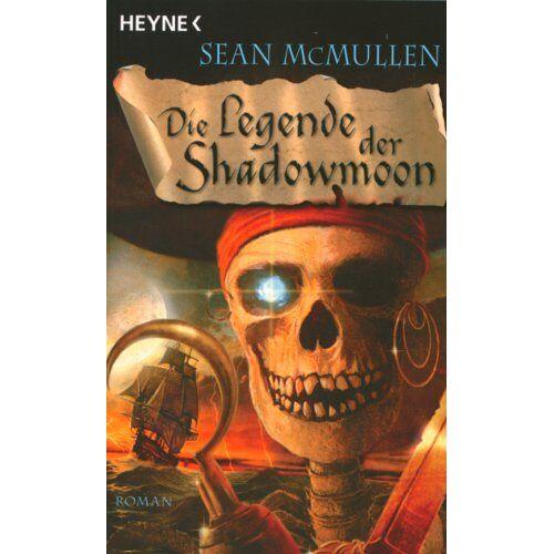 Sean McMullen - Die Mondwelten-Saga, Bd. 6: Die Legende der Shadowmoon - Preis vom 06.05.2021 04:54:26 h