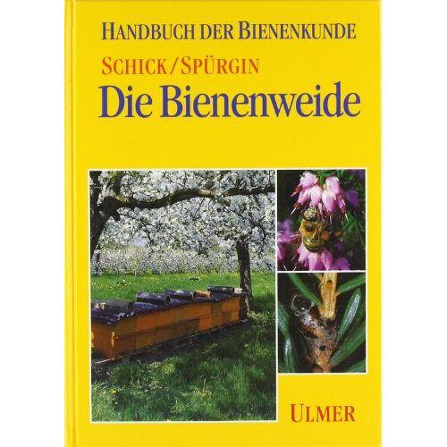 Bodo Schick - Die Bienenweide - Preis vom 16.04.2021 04:54:32 h