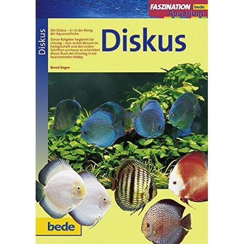 Bernd Degen - Diskus (Faszination Aquarium) - Preis vom 06.09.2020 04:54:28 h