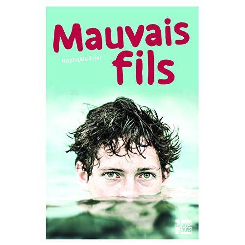 Raphaële Frier - Mauvais fils - Preis vom 17.01.2021 06:05:38 h