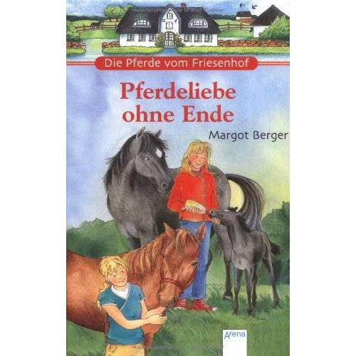 Margot Berger - Die Pferde vom Friesenhof. Pferdeliebe ohne Ende: Zwei Pferderomane in einem Band - Preis vom 26.02.2021 06:01:53 h