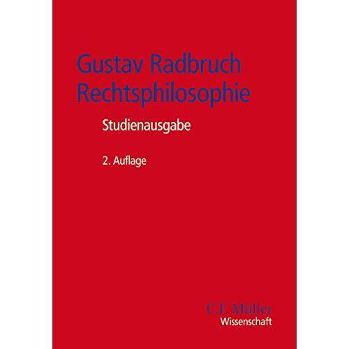 Ralf Dreier - Gustav Radbruch - Rechtsphilosophie: Studienausgabe - Preis vom 11.05.2021 04:49:30 h