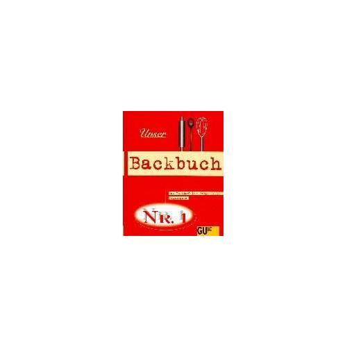 - Unser Backbuch Nr. 1. Das Backbuch für junge Leute - Preis vom 20.04.2021 04:49:58 h