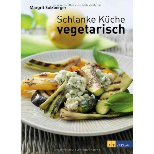 Margrit Sulzberger - Schlanke Küche vegetarisch - Preis vom 13.05.2021 04:51:36 h