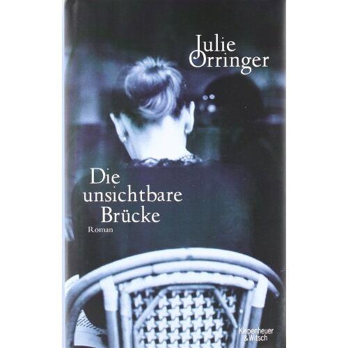 Julie Orringer - Die unsichtbare Brücke: Roman - Preis vom 21.04.2021 04:48:01 h
