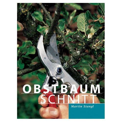 Martin Stangl - Obstbaumschnitt - Preis vom 21.10.2020 04:49:09 h