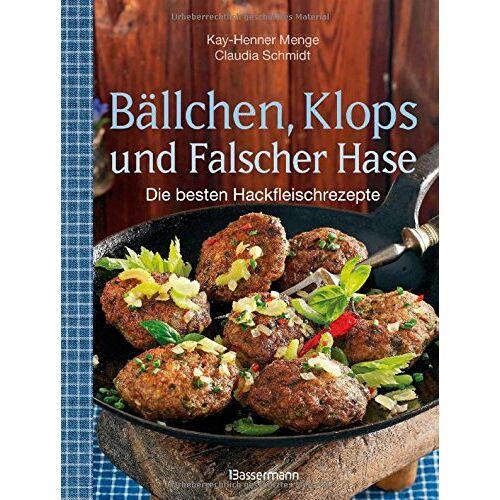 Kay-Henner Menge - Bällchen, Klops und Falscher Hase: Die besten Hackfleisch-Rezepte - Preis vom 03.05.2021 04:57:00 h