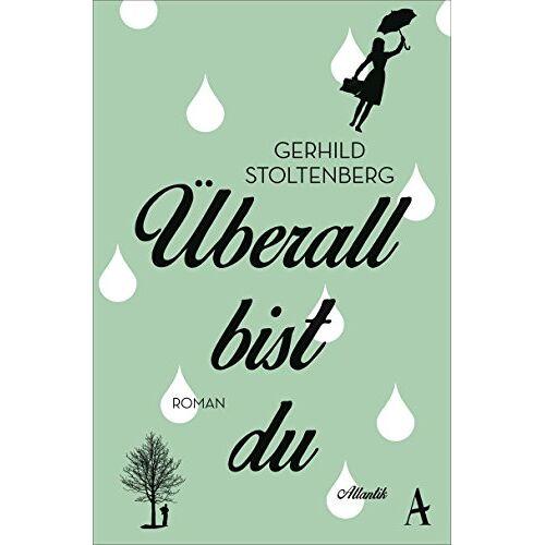 Gerhild Stoltenberg - Überall bist du - Preis vom 04.09.2020 04:54:27 h