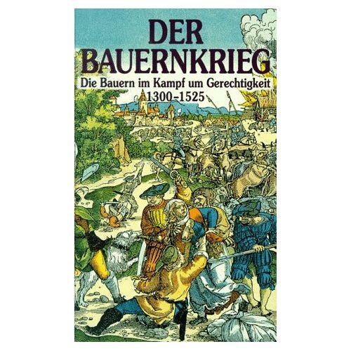 Adolf Waas - Der Bauernkrieg. Die Bauern im Kampf um Gerechtigkeit 1300-1525 - Preis vom 20.10.2020 04:55:35 h