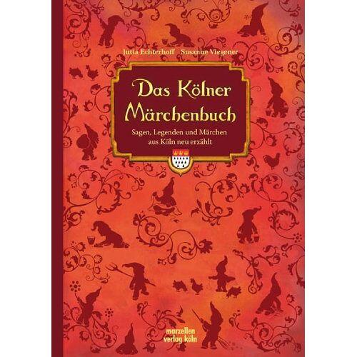 Jutta Echterhoff - Das Kölner Märchenbuch - Preis vom 14.04.2021 04:53:30 h