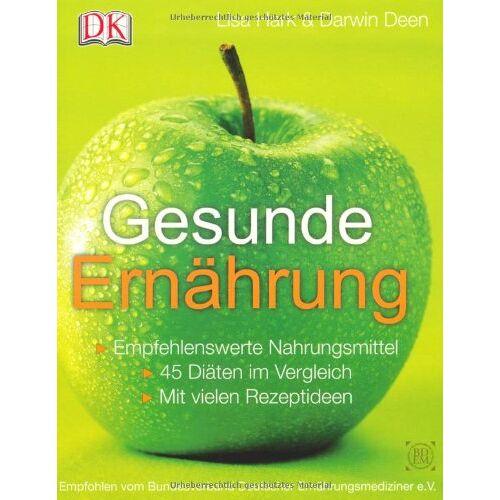 Lisa Hark - Gesunde Ernährung: Empfehlenswerte Nahrungsmittel - 45 Diäten im Vergleich - Mit vielen Rezeptideen - Preis vom 19.10.2020 04:51:53 h
