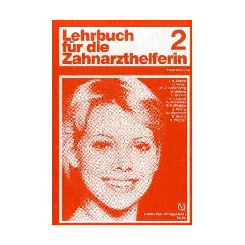 Albers, Johann H. - Das Lehrbuch für die Zahnarzthelferin: Lehrbuch für die Zahnarzthelferin, Bd.2, Praktischer Teil - Preis vom 06.09.2020 04:54:28 h