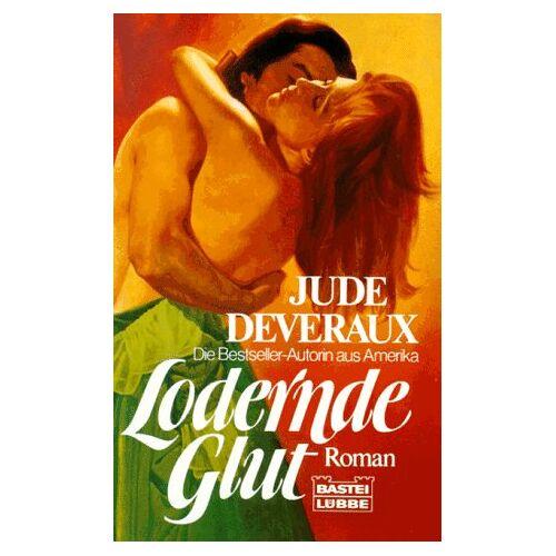 Jude Deveraux - Lodernde Glut - Preis vom 21.04.2021 04:48:01 h