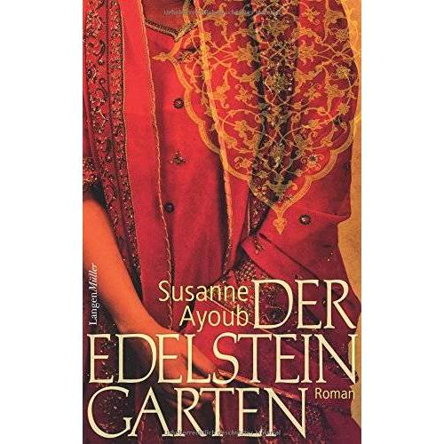 Susanne Ayoub - Der Edelsteingarten: Roman - Preis vom 18.04.2021 04:52:10 h
