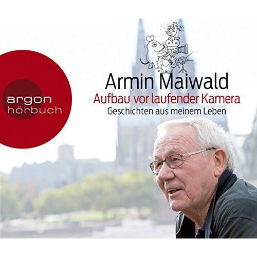 Armin Maiwald - Aufbau vor laufender Kamera: Geschichte meines Lebens - Preis vom 17.04.2021 04:51:59 h