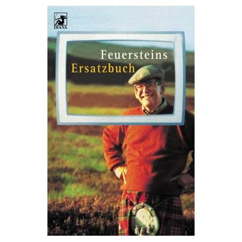 Herbert Feuerstein - Feuersteins Ersatzbuch - Preis vom 07.03.2021 06:00:26 h